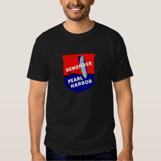 WWII Remember Pearl Harbor Shirt