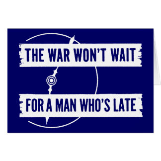 WWII The War Won't Wait Greeting Cards