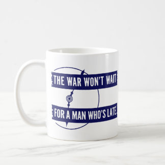 WWII The War Won't Wait Mugs