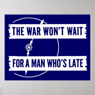 WWII The War Won't Wait Print