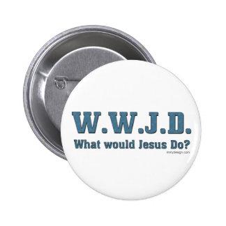 WWJD? Buttons