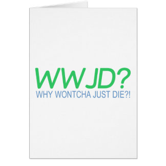 WWJD GREETING CARD