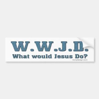 ¿WWJD? ¿Qué Jesús haría? Pegatina Para Auto