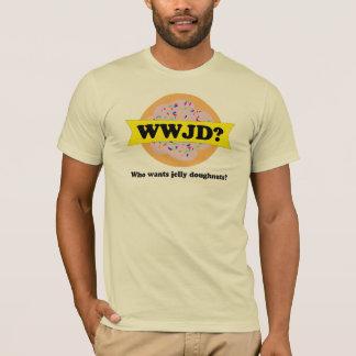 WWJD - Who Wants Jelly Doughnuts Funny T-Shirt