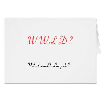 WWLD? CARD
