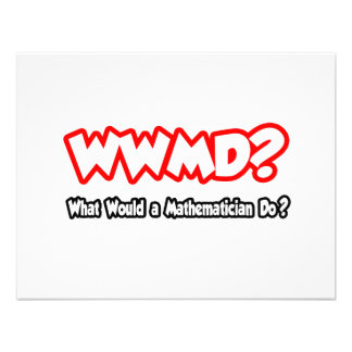 WWMD...What Would a Mathematician Do? Custom Announcements