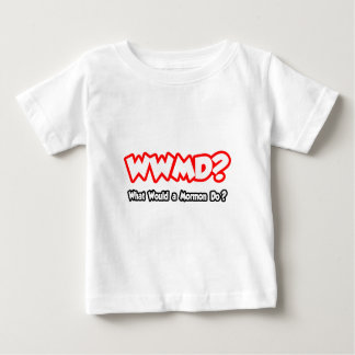 WWMD...What Would a Mormon Do? Baby T-Shirt