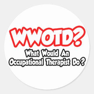 WWOTD… qué un Occ. ¿El terapeuta hace? Pegatina Redonda