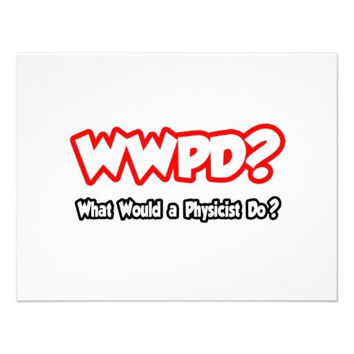 ¿WWPD… qué un físico haría? Comunicados Personales