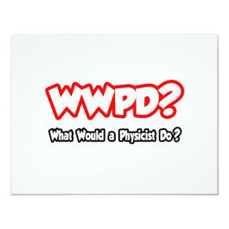 """¿WWPD… qué un físico haría? Invitación 4.25"""" X 5.5"""""""