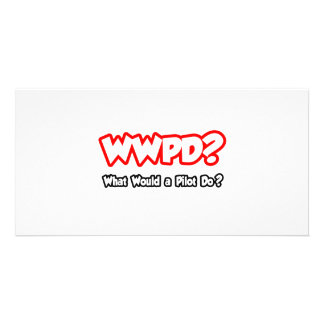 WWPD...What Would a Pilot Do? Picture Card