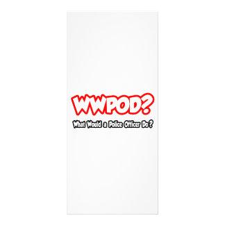 ¿WWPOD… qué un oficial de policía haría? Tarjetas Publicitarias