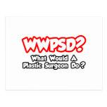 ¿WWPSD… qué un cirujano plástico haría? Postal