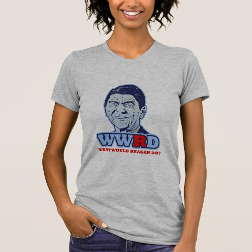 WWRD, What would Reagan Do? Tees