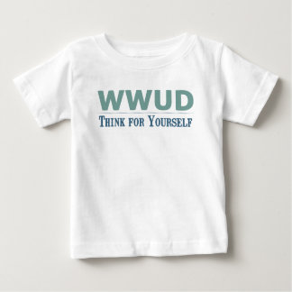 WWUD -- Think for Yourself Tee Shirts