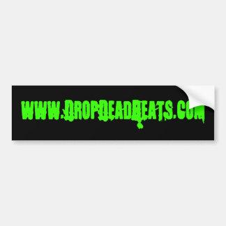 www.DropDeadBeats.com Bumper Sticker