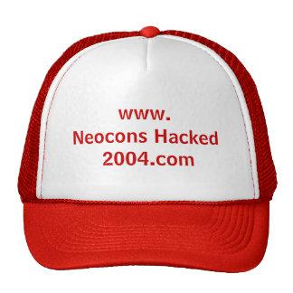 www.Neocons Hacked 2004.com Trucker Hat