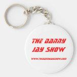 www.thedannyjayshow.com, The Danny Jay Show Keychain