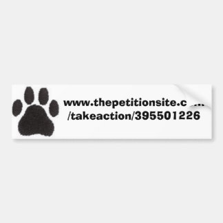 www.thepetitionsite.com/takeaction/39... bumper sticker
