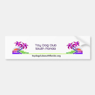 www.toydogclubsouthflorida.org car bumper sticker