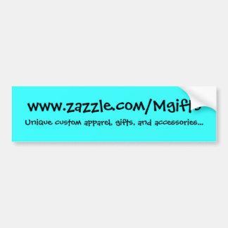 www.zazzle.com/Mgifts, Bumper Sticker