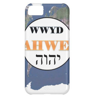 WWYD - Yahweh in the World Case For iPhone 5C