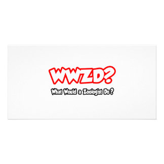 WWZD...What Would a Zoologist Do? Photo Greeting Card