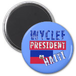 WYCLEF President Haiti Tshirts, Mugs, Buttons Refrigerator Magnets