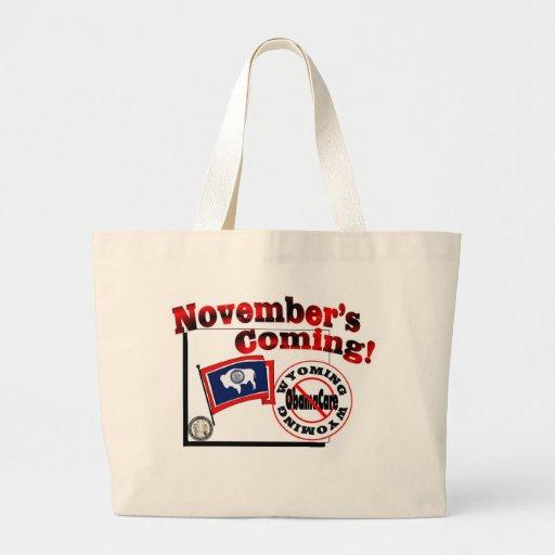 Wyoming Anti ObamaCare – November's Coming! Canvas Bag