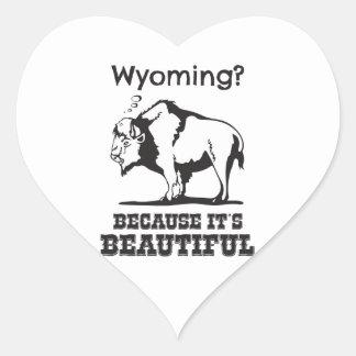 Wyoming? Because It's Beautiful Heart Sticker