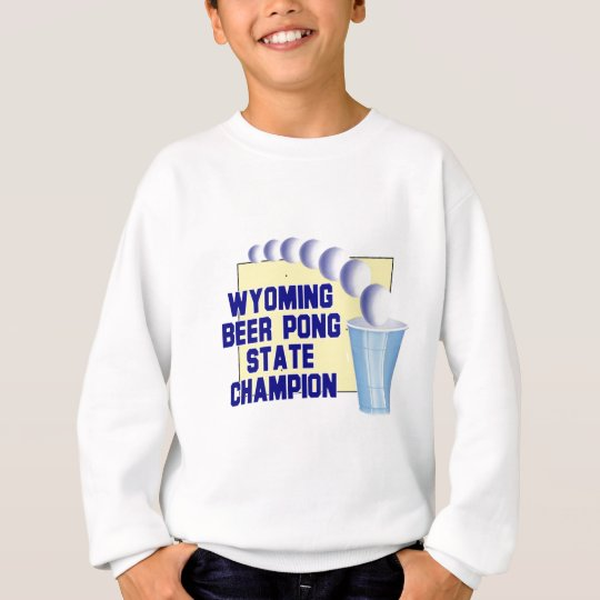 Wyoming Beer Pong Champion Sweatshirt