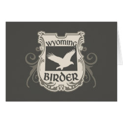 Greeting Card with Wyoming Birder design