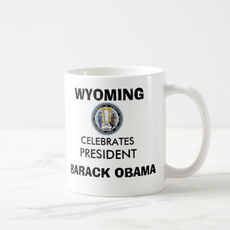 WYOMING Celebrates President OBAMA Keepsakes Classic White Coffee Mug