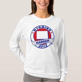 Wyoming Fred Karger T-Shirt