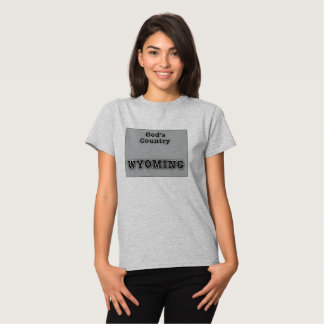 WYOMING GOD'S COUNTRY TSHIRTS