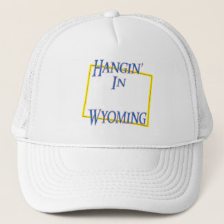 Wyoming - Hangin' Trucker Hat
