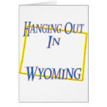 Wyoming - Hanging Out Cards