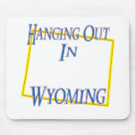 Wyoming - Hanging Out Mousepad