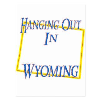 Wyoming - Hanging Out Postcard