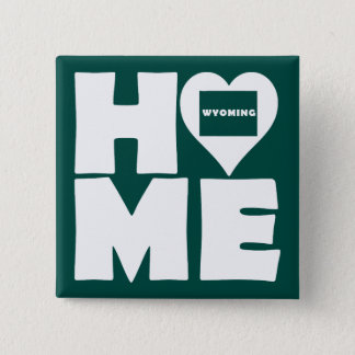 Wyoming Home Heart State Button Badge Pin