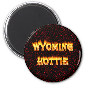 Wyoming hottie fire and flames design red 2 inch round magnet