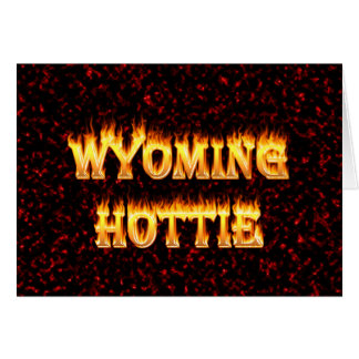 Wyoming hottie fire and flames design red card