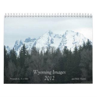 Wyoming Images Calendar 2012