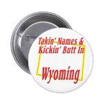 Wyoming - Kickin' Butt Buttons