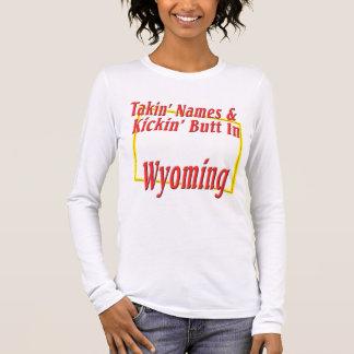 Wyoming - Kickin' Butt Long Sleeve T-Shirt