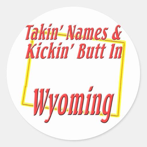 Wyoming - Kickin' Butt Round Sticker