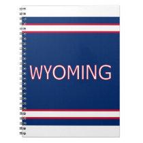 Wyoming Notebook