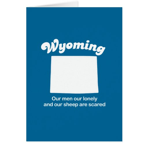 Wyoming - Our sheep are scared T-shirt Greeting Card
