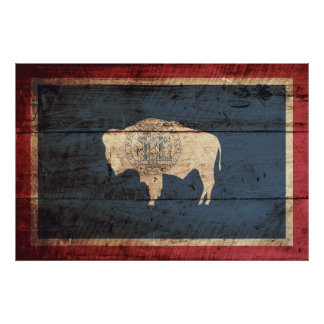 Wyoming State Flag on Old Wood Grain Poster