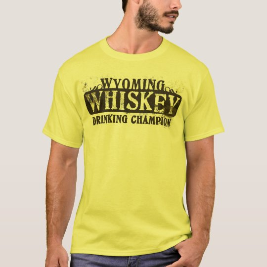 Wyoming Whiskey Drinking Champion T-Shirt